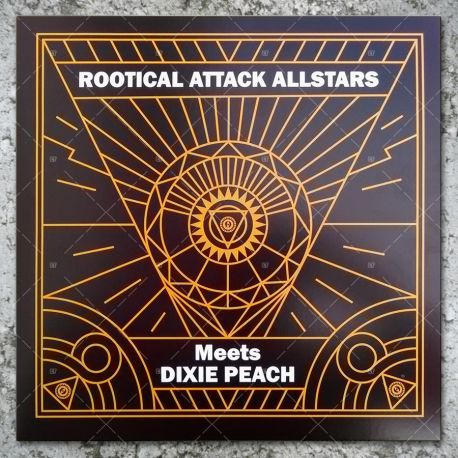 Rootical Attack Allstars meets Dixie Peach - Showcase