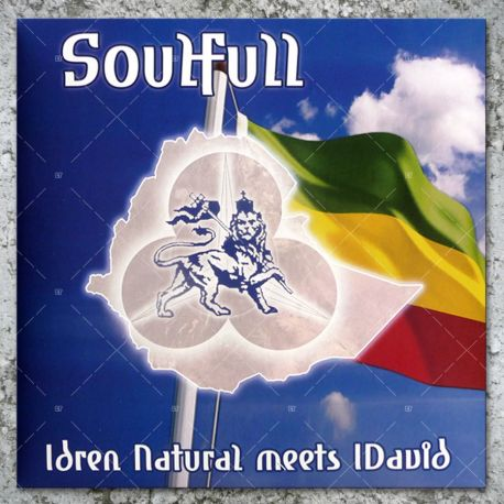 Idren Natural meets I David - Soulfull