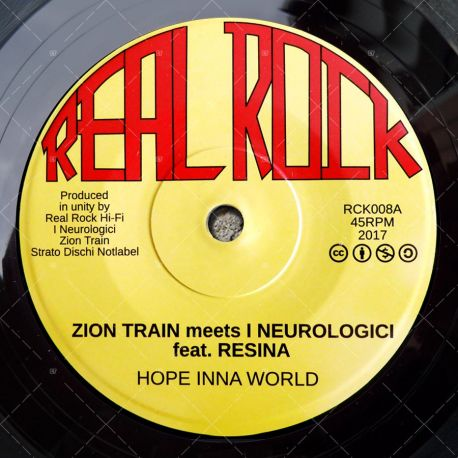 Zion Train meets I Neurologici feat. Resina - Hope Inna World