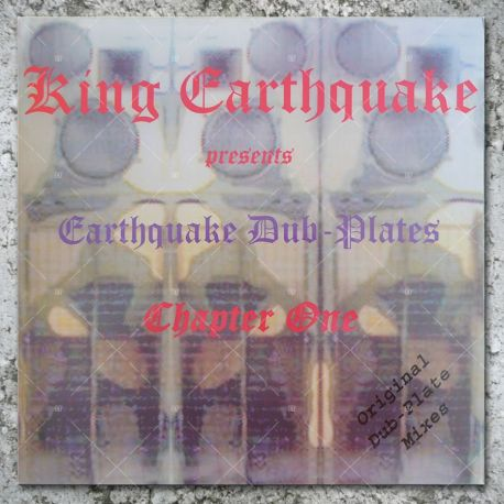 King Earthquake - Dubplates Chapter 1
