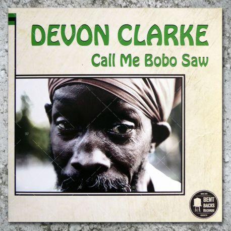 Devon Clarke - Call Me Bobo Saw