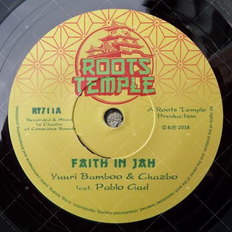 Yuuri Bamboo & Chazbo feat. Pablo Gad - Faith In Jah