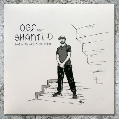OBF feat. Shanti D - Part Of My Life