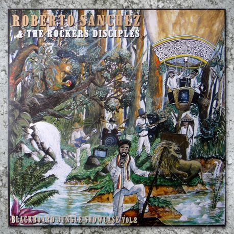 Roberto Sanchez & The Rockers Disciples - Blackboard Jungle Showcase Vol.2