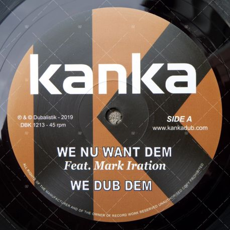 Kanka feat. Mark Iration - We Nu Want Dem