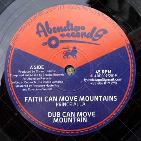 Prince Alla - Faith Can Move Mountains