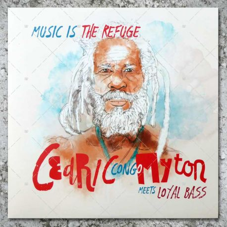 Cedric Congo Myton meets Loyal Bass - Music Is The Refuge