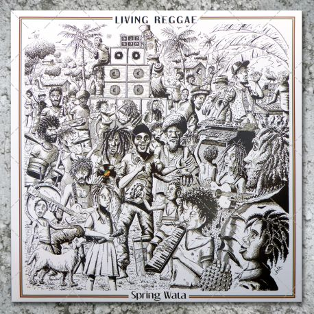 Spring Wata & The Rockers Disciples - Living Reggae
