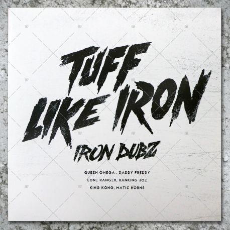 Iron Dubz - Tuff Like Iron
