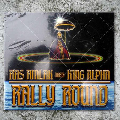 Ras Amlak meets King Alpha - Rally Round