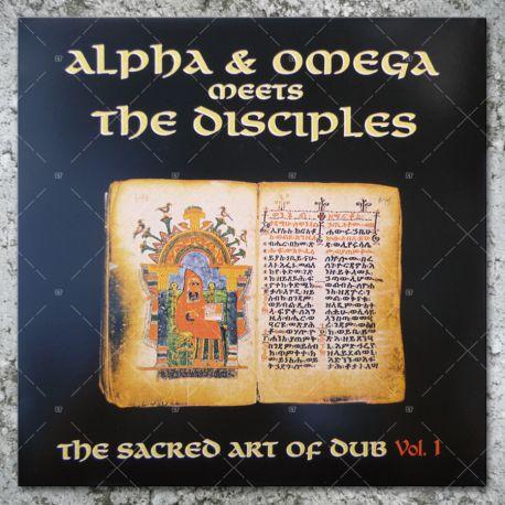 Alpha & Omega meets The Disciples - The Sacred Art Of Dub Vol.1