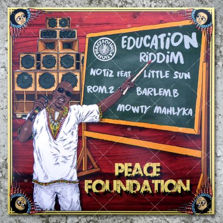 Peace Foundation - Education Riddim