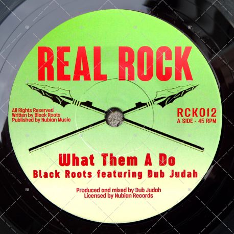 Black Roots feat. Dub Judah - What Them A Do