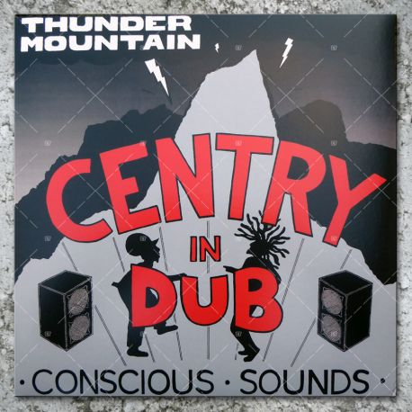Centry In Dub - Thunder Mountain