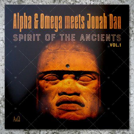 Alpha & Omega meets Jonah Dan - Spirit Of The Ancients Vol.1