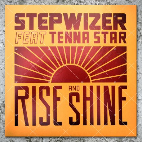 Stepwizer feat. Tenna Star - Rise And Shine