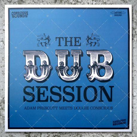 Adam Prescott meets Dougie Conscious - The Dub Session