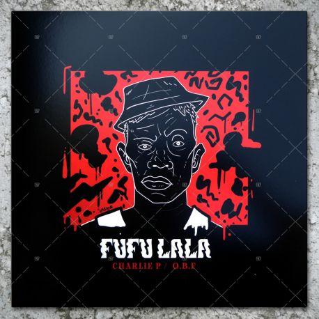 Charlie P - Fufu Lala