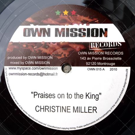 Christine Miller - Praises On To The King
