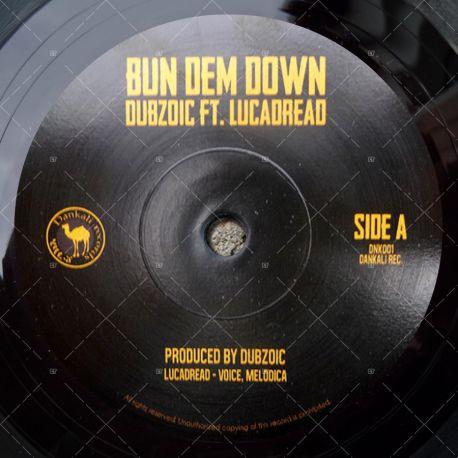 Dubzoic Feat. Lucadread - Bun Dem Down